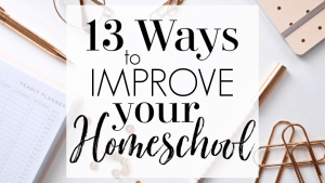 We were struggling with homeschooling, then we tried some of the suggestions on how to improve your homeschool and it worked! Give these a try.