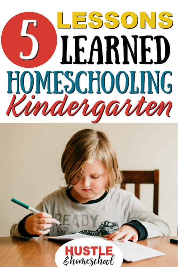5 lessons learned homeschooling kindergarten with picture of boy sitting at table coloring