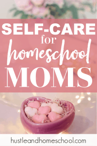 Self-care for homeschool moms is so important! These tips will help you figure out the best way for you to practice self-care.