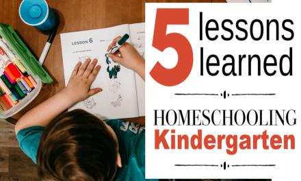 5 Lessons Learned from Homeschooling Kindergarten