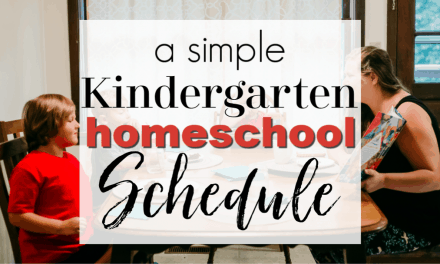 Simple Kindergarten Homeschool Schedule