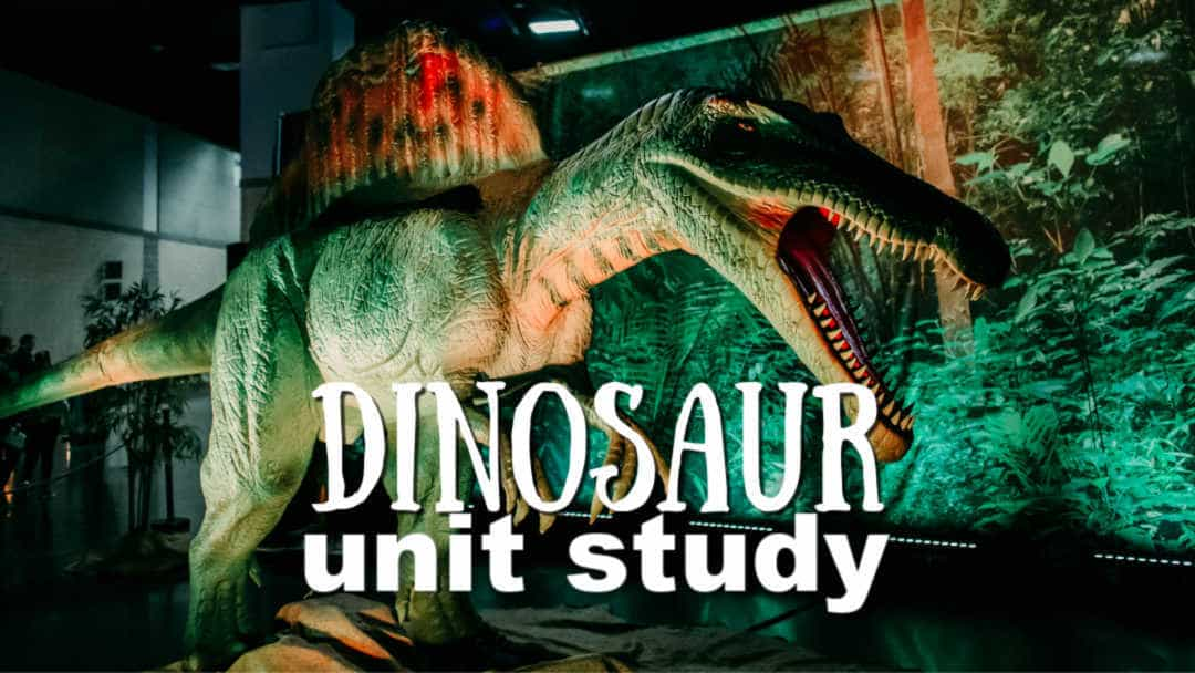 Dinosaur Unit Study for Homeschool