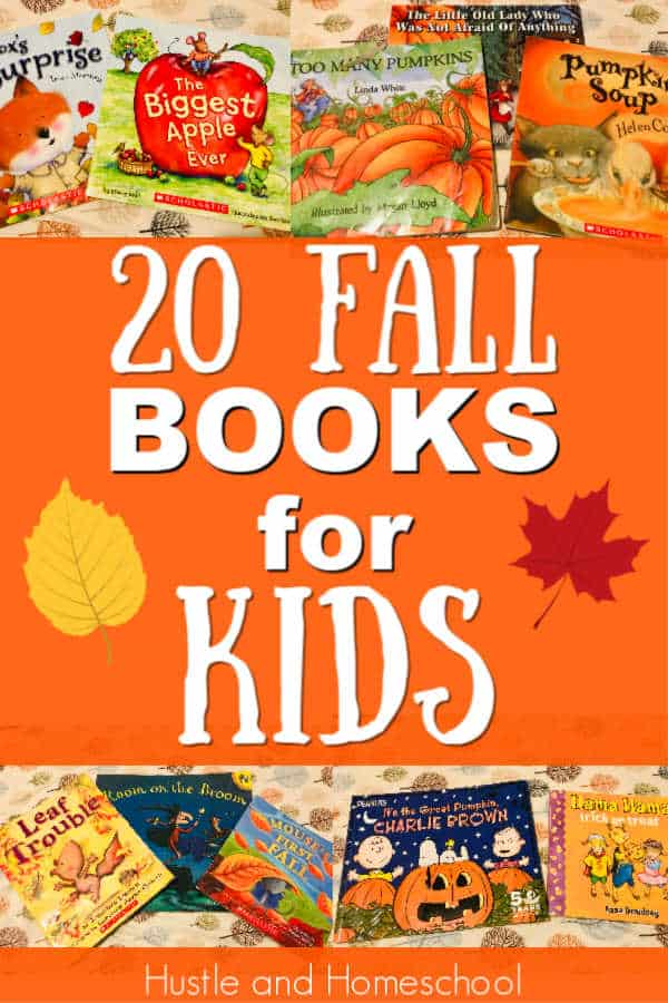 "Pictures of books with text overlay that says ""20 Fall Books for Kids"""