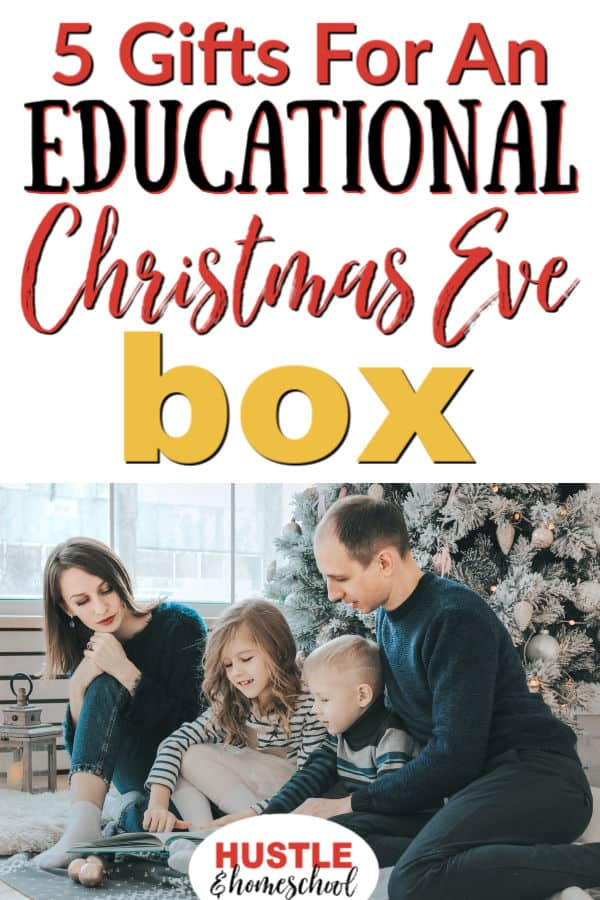 Make an educational Christmas Eve box using these 5 gifts.