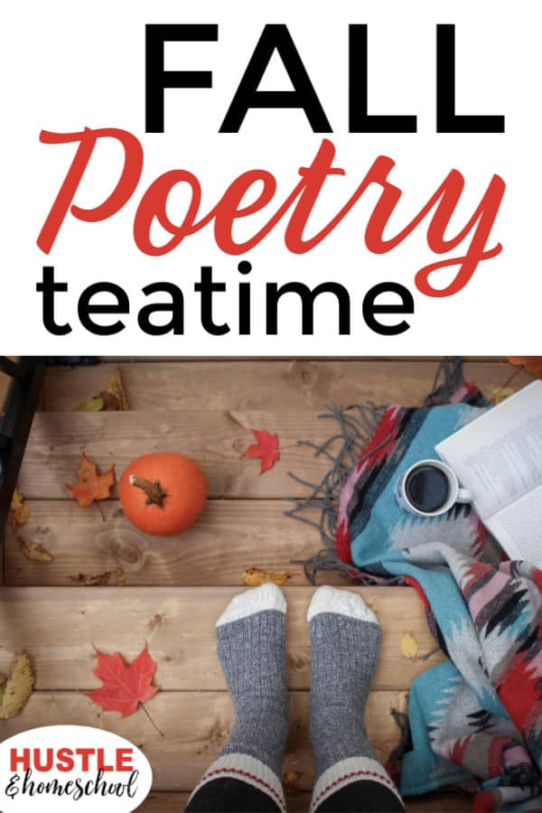 Fall Poetry Teatime reading poetry, drinking tea, pumpkins and fall leaves.