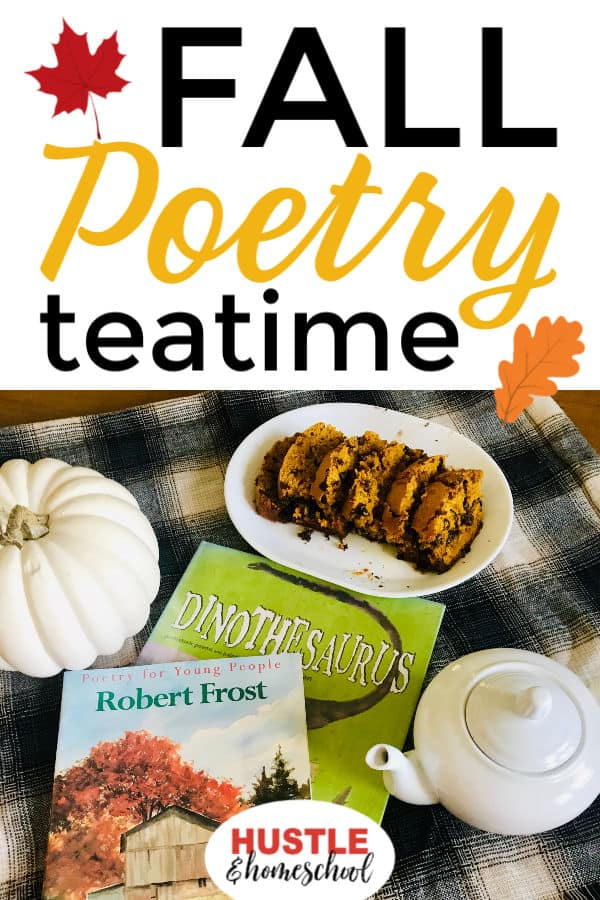 Fall Poetry Teatime with white pumpkin, chocolate chip pumpkin bread, robert frost poetry book, and teapot.