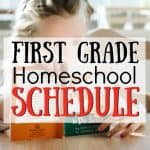 First Grade Homeschool Schedule