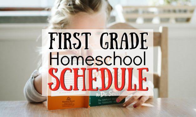 First Grade Homeschool Schedule