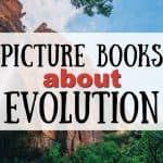 Picture Books About Evolution