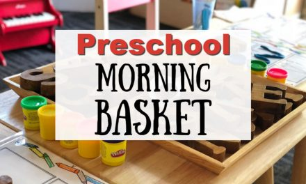 Preschool Morning Basket