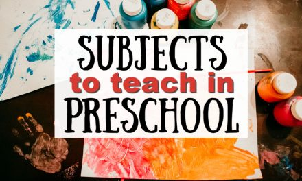 Subjects to Teach in Preschool
