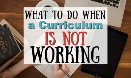What to Do When a Curriculum Isn't Working for You