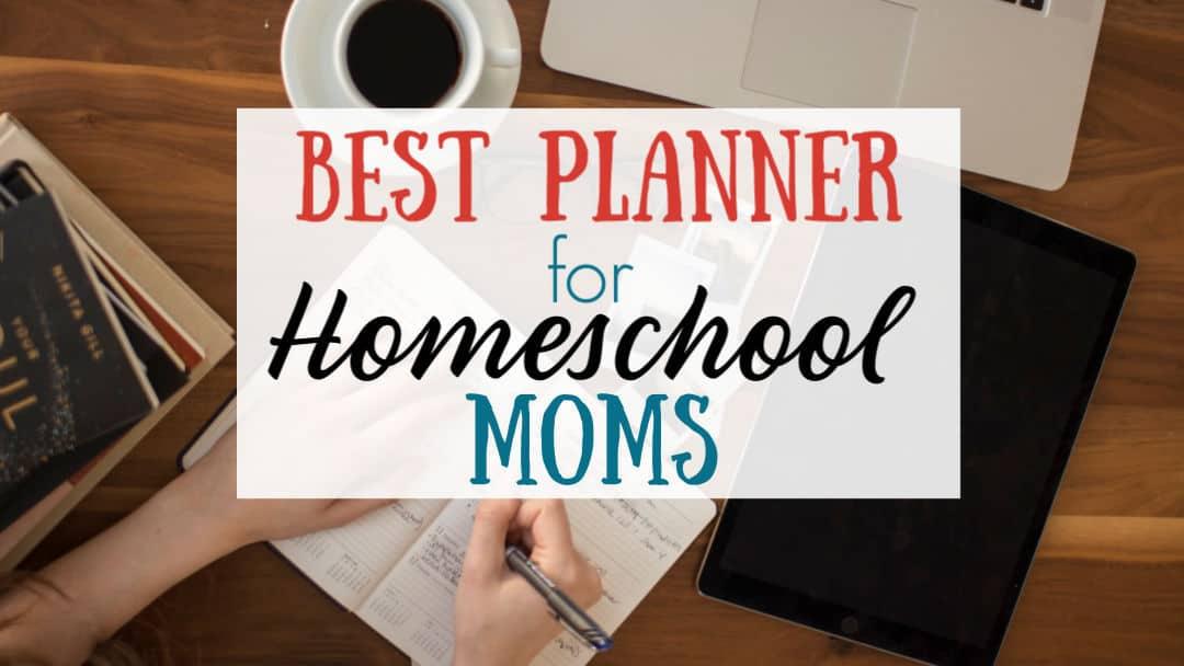 Best Planner for Homeschool Moms