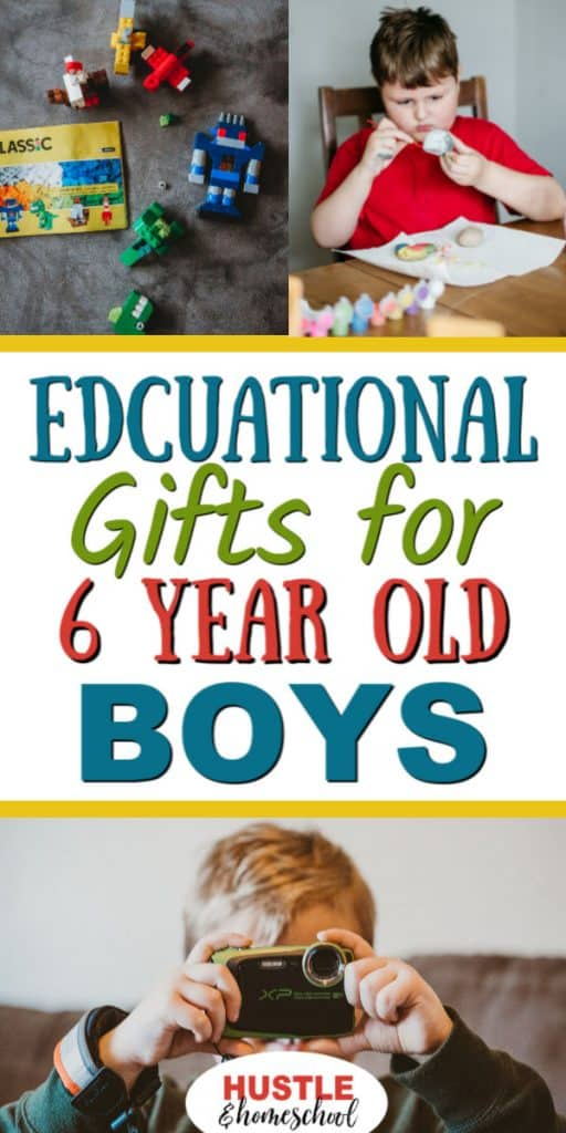 Educational Gifts for 6 year old boys with pictures of boy with a camera, legos, and boy painting.