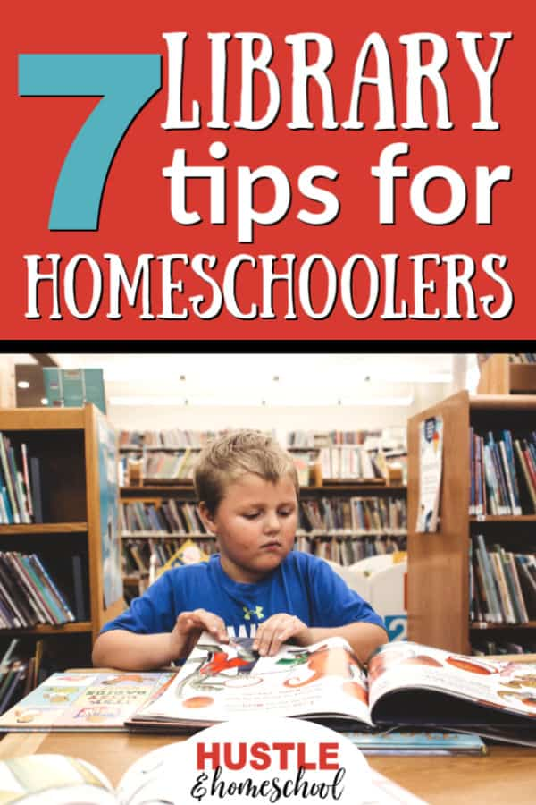 7 Library Tips for Homeschoolers text on top and has a picture of a boy looking at a book in the library.