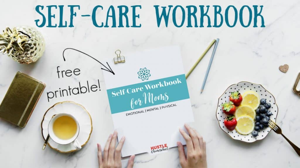 Free printable self-care workbook for moms