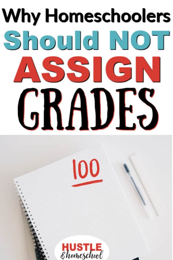 Why homeschoolers shouldn't assign grades