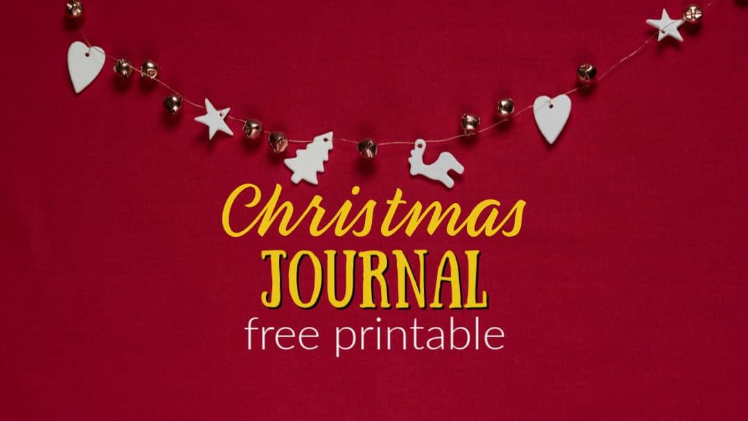Christmas Journal for Kids | Free Printable