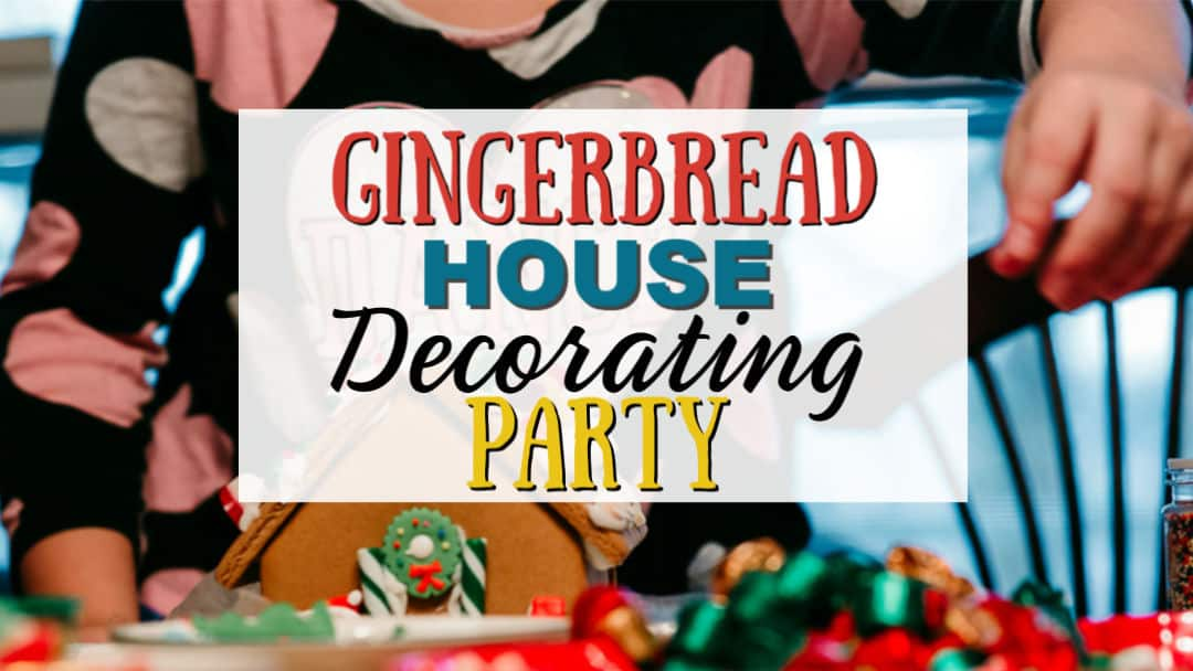 Gingerbread House Decorating Party   Family Christmas Tradition