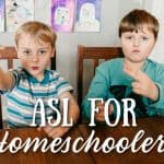 ASL for Homeschoolers
