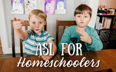 ASL for Homeschoolers