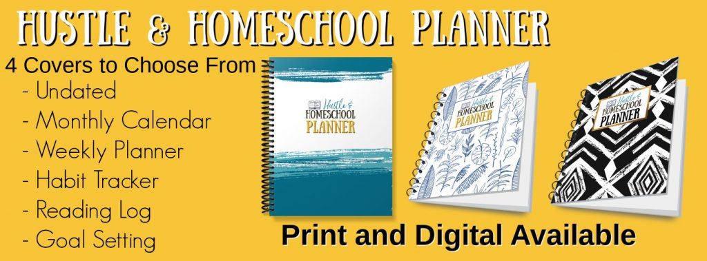 Hustle & Homeschool Planner Ad with 3 variations of the secular homeschool planner cover