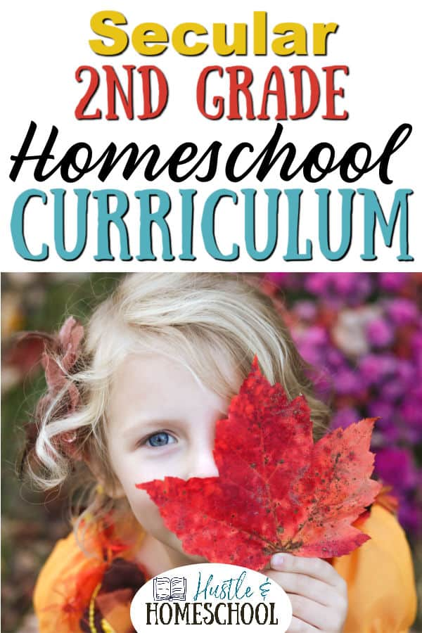 Second Grade Curriculum for Homeschoolers text overlay on picture of young girl with red fall leaf covering half of face.