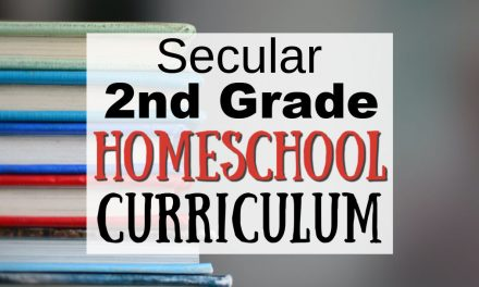 Secular Second Grade Curriculum for Homeschoolers
