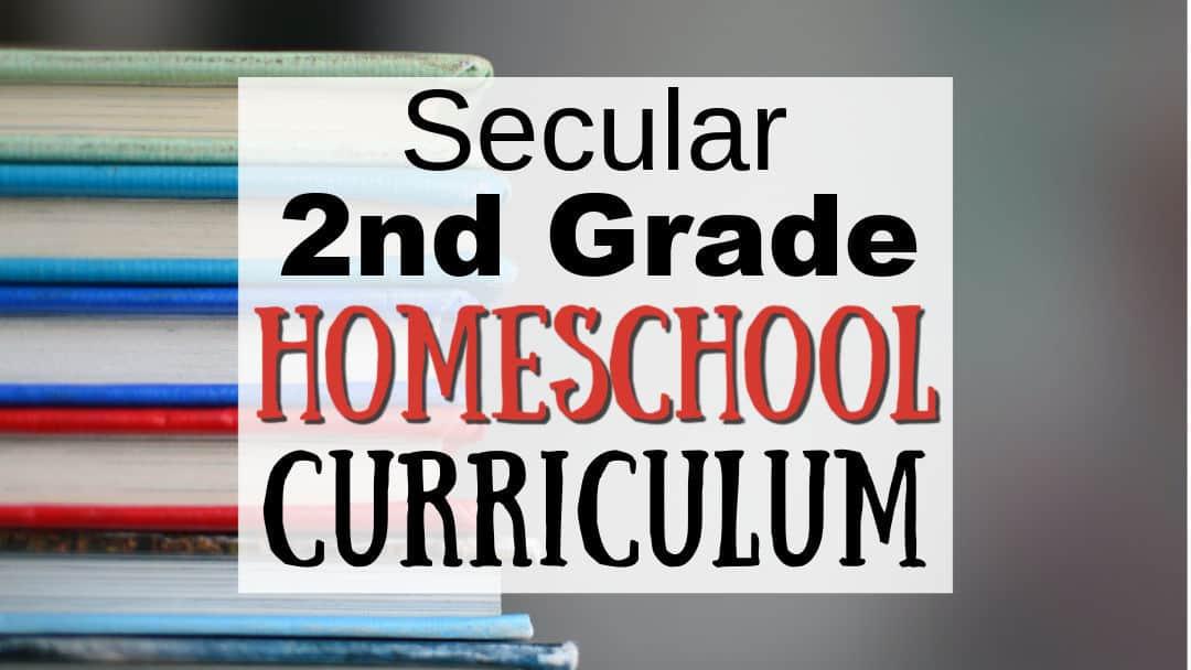 Secular Second Grade Curriculum for Homeschoolers