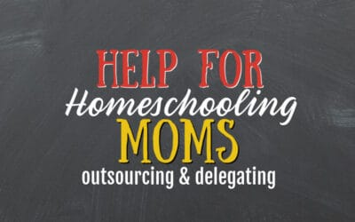 Help for the Homeschool Mom