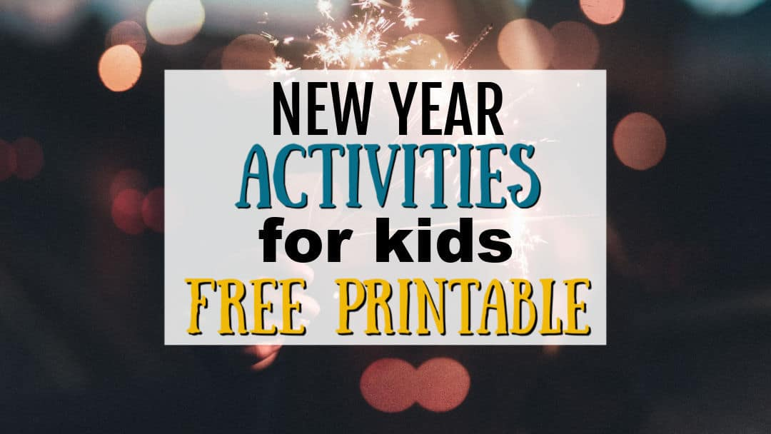 New Year's Activities for Kids – Free Printable