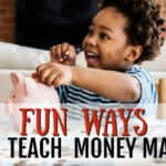Fun Ways to Teach Money Math