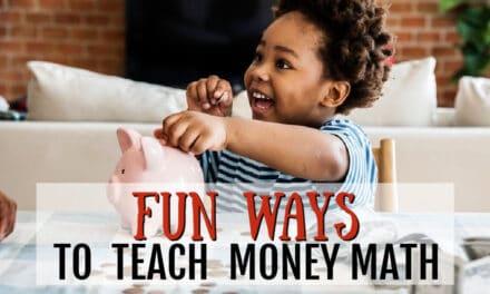 Fun Ways to Teach Money Math