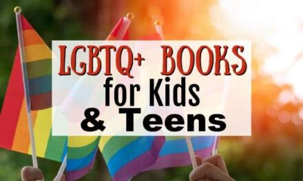 LGBTQ+ Books for Kids & Teens